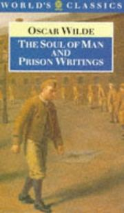 Cover of: The soul of man, and prison writings
