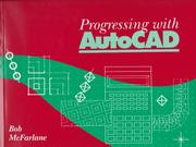 Cover of: Progressing with AutoCAD