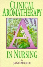 Cover of: Clinical aromatherapy in nursing