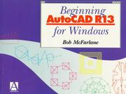 Cover of: Beginning AutoCAD R13 for Windows