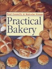 Cover of: Practical bakery | Paul Connelly