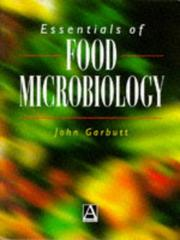 Cover of: Essentials of food microbiology