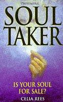 Cover of: Soul Taker: Is Your Soul for Sale? (H Supernatural) | Rees