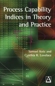 Cover of: Process capability indices in theory and practice