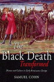 Cover of: The black death transformed: disease and culture in early Renaissance Europe