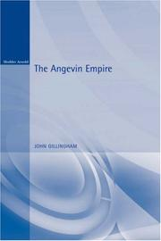 The Angevin empire by John Gillingham
