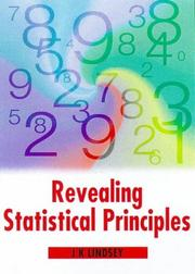 Cover of: Revealing statistical principles | James K. Lindsey