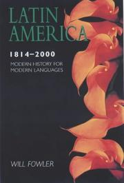 Cover of: Latin America, 1800-2000 | Fowler, Will