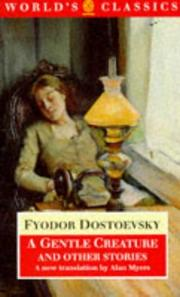 Cover of: A Gentle Creature and Other Stories | Fyodor Dostoevsky