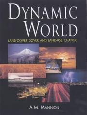 Cover of: Dynamic world | Antoinette M. Mannion