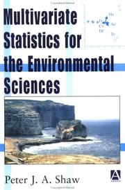 Cover of: Multivariate statistics for the environmental sciences | Peter J. A. Shaw