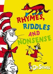 Cover of: Rhymes, Riddles and Nonsense (Dr Seuss)