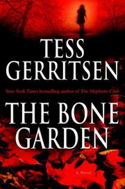 Cover of: The Bone Garden: A Novel