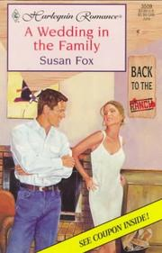 Cover of: A Wedding In The Family (Back To The Ranch) | Susan Fox