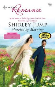 Cover of: Married By Morning (Harlequin Romance) | Shirley Jump