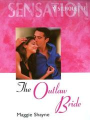 Cover of: The Outlaw Bride | Maggie Shayne