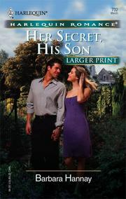 Cover of: Her Secret, His Son (Larger Print Romance) by Barbara Hannay