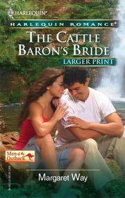 Cover of: The Cattle Baron's Bride (Larger Print Romance Men of the Outback) | Margaret Way