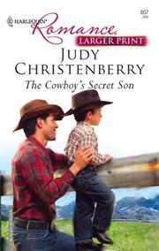Cover of: The Cowboy's Secret Son (Harlequin Romance) | Judy Christenberry