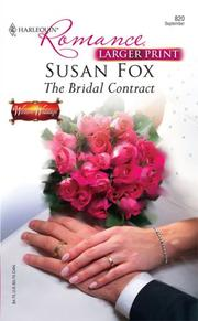Cover of: The Bridal Contract (Larger Print Romance) | Susan Fox