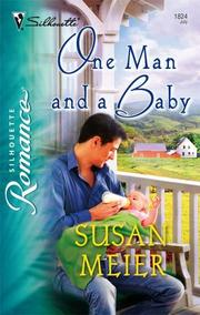 Cover of: One Man And A Baby | Susan Meier