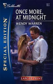 Cover of: Once More, At Midnight (Larger Print Special Edition) | Wendy Warren