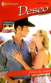 Cover of: Anos De Amor: (Years Of Love) (Harlequin Deseo (Spanish))