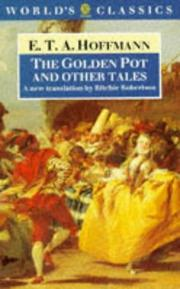 Cover of: The golden pot, and other tales: A New Translation by Ritchie Robertson (Oxford World's Classics)