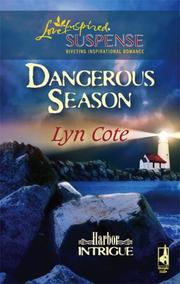 Cover of: Dangerous Season (Harbor Intrigue Series #1) (Steeple Hill Love Inspired Suspense)