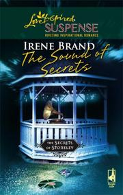 Cover of: The Sound of Secrets (The Secrets of Stoneley #4) (Steeple Hill Love Inspired Suspense)