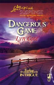 Cover of: Dangerous Game (Harbor Intrigue Series #2) (Steeple Hill Love Inspired Suspense)