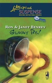 Glory Be! (Steeple Hill Love Inspired Suspense)