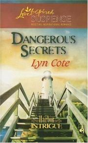 Cover of: Dangerous Secrets (Harbor Intrigue Series #3) (Steeple Hill Love Inspired Suspense)