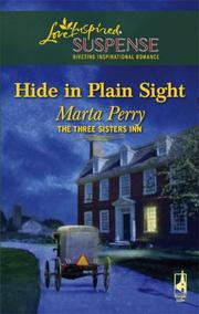 Hide In Plain Sight (The Three Sisters Inn Series #1) (Steeple Hill Love Inspired Suspense) by Marta Perry