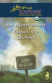 Cover of: Gone To Glory (Steeple Hill Love Inspired Suspense)