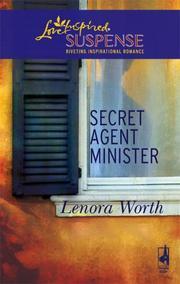 Secret Agent Minister (Steeple Hill Love Inspired Suspense)