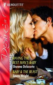 Cover of: HAVING THE BEST MAN'S BABY