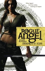 Cover of: Serpent's Kiss (Rogue Angel, Book 10)