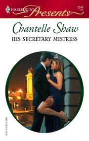 His Secretary Mistress (Harlequin Presents)