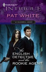Cover of: The English Detective And The Rookie Agent | Pat White