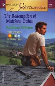 Cover of: The Redemption of Matthew Quinn  | Kathleen O'Brien