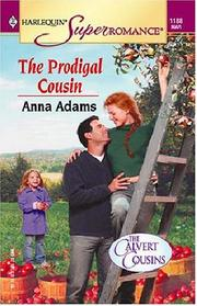 Cover of: The prodigal cousin | Anna Adams