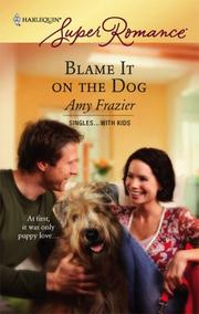 Cover of: Blame It On The Dog | Amy Frazier