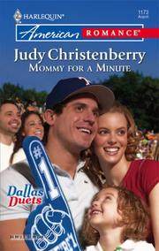 Cover of: Mommy For A Minute (Harlequin American Romance Series) | Judy Christenberry