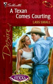 Cover of: Texan Comes Courting (The Keepers Of Texas) | Lass Small