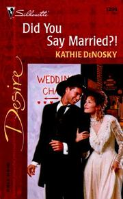 Cover of: Did You Say Married?!
