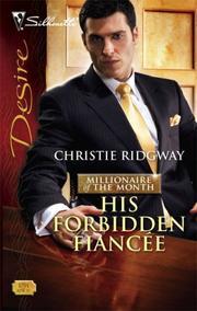 His Forbidden Fiancee (Silhouette Desire)