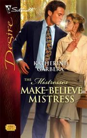 Make-Believe Mistress (Silhouette Desire)