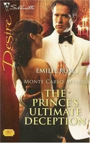 Cover of: The Prince's Ultimate Deception (Silhouette Desire) | Emilie Rose
