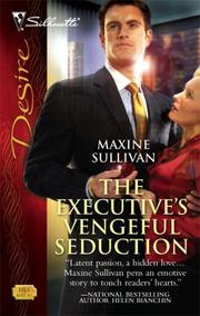 Cover of: The Executive's Vengeful Seduction